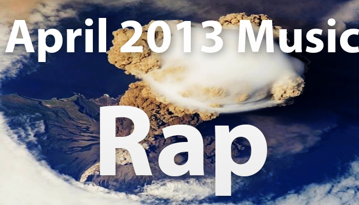 April 2013 Rap Music