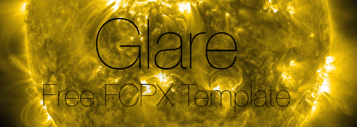 [Download] Glare – Free Final Cut Pro Template