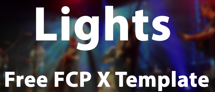[Download] Lights: Free New Year FCP X Template
