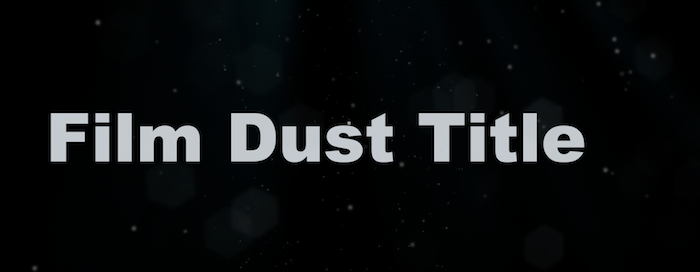 Download] Dust: Free FCP X Template | Conner Productions