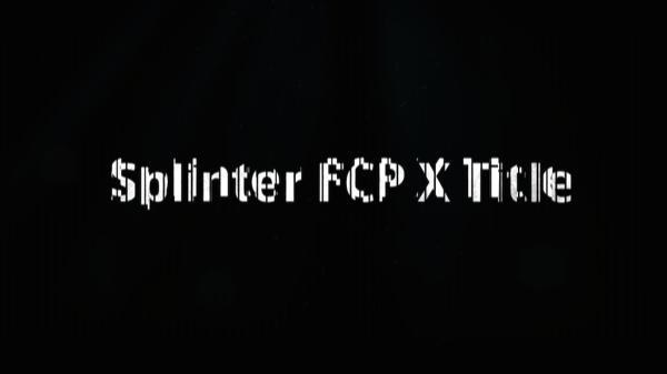 Splinter FCP X Template